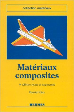 9782866015862: MATERIAUX COMPOSITES. 4�me �dition