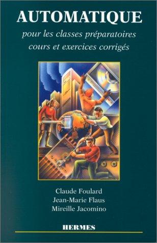 9782866016081: Automatique: Pour les classes préparatoirees, cours et exercices corrigés