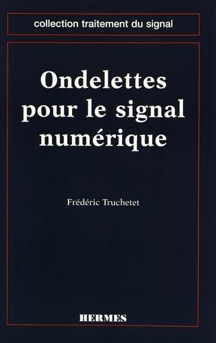 9782866016722: ondelettes pour le signal numerique