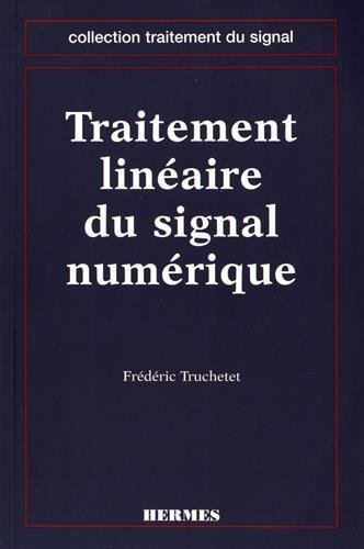 9782866016791: traitement lineaire du signal numerique