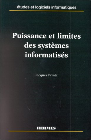 9782866017019: Puissance et limites des systèmes informatisés. Etudes et logiciels informatiques