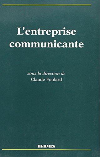 L'entreprise communicante: C. Foulard