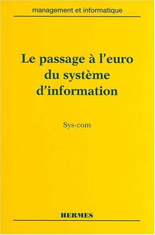 9782866017194: Le passage a l'euro du systeme d'information syscom coll management et informatique (French Edition)