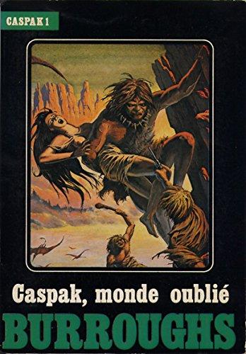 9782866070045: Caspak, monde oubli� (Caspak)