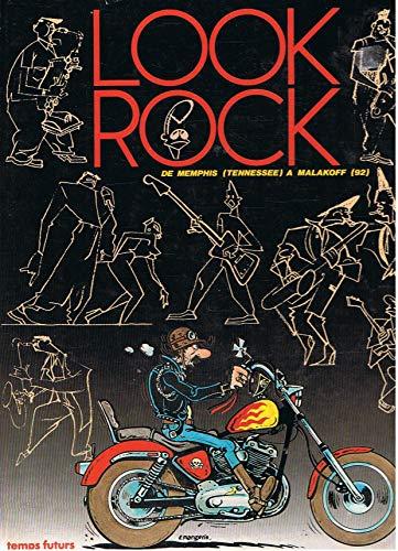 9782866070496: Look rock: Didier Altmeyer, Ted Benoit, Liz Bijl, Jean-Marc Bombeau, Gilles Boogaerts, Catherine Brus, Al Capp, Caro, Tim Clark (French Edition)