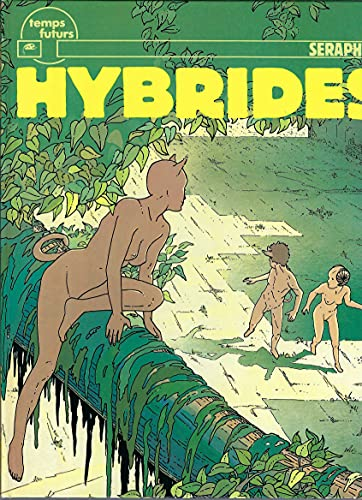 9782866070502: Hybrides, tome 1 : Animal on est mal
