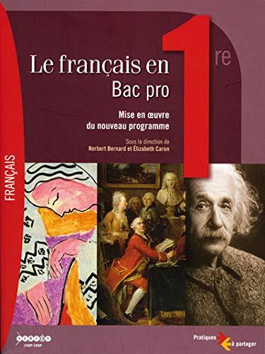 9782866144838: Le français en 1e Bac pro : Mise en oeuvre du nouveau programme