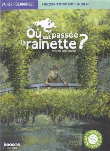 9782866145484: Où est passée la rainette ? : Oeuvres de Monet à Giverny