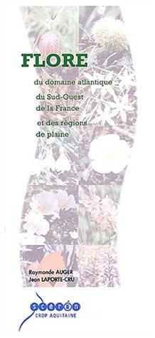 9782866174378: Flore du domaine atlantique du Sud-Ouest de la France et des régions de plaines