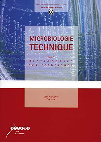 9782866175153: Microbiologie technique: Tome 1, Dictionnaire des techniques