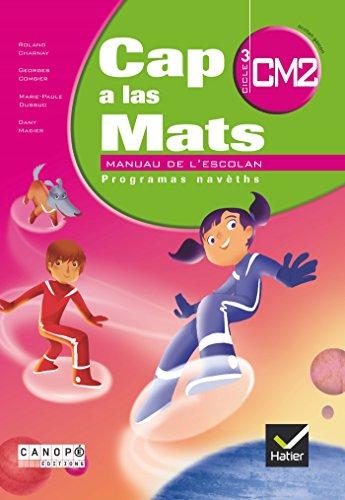 9782866176464: Cap a Las Mats CM2, Manuau de l'Escolan
