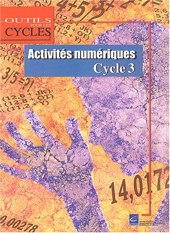 9782866234317: Activités numériques Cycle 3