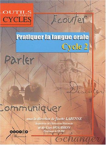 9782866234577: Pratiquer la langue orale : Cycle 2