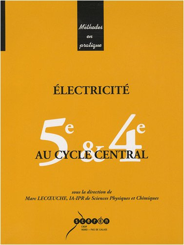 9782866235291: Electricit� au cycle central 5e & 4e