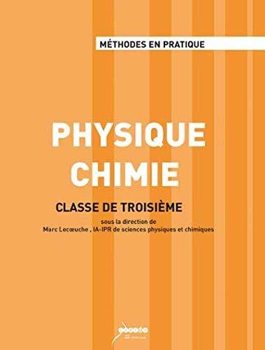 9782866235406: Physique Chimie : Classe de troisième