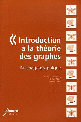 9782866253134: Introduction à la théorie des graphes : Butinage graphique