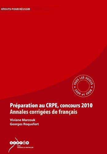 9782866263706: Préparation au CRPE, Concours 2010, Annales Corrigées de Français