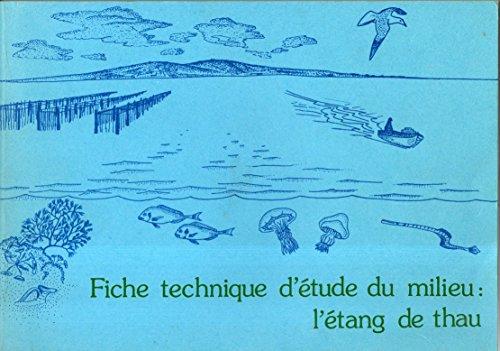 9782866268183: Fiche technique d'étude du milieu : l'étang de Thau