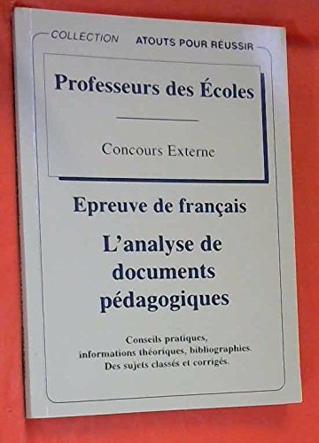 9782866269777: L'analyse de documents p�dagogiques : �preuve de francais. Professeurs des Ecoles Concours Externe