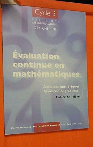 9782866282851: Evaluation continue en maths cahier eleve CE2 CM1 CM2 cycle 3