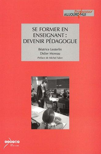 9782866284305: Se former en enseignant : devenir pédagogue