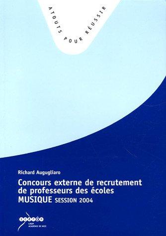 9782866294090: Concours Externe de Recrutement de Professeurs des Ecoles. : Epreuve Musique session 2004
