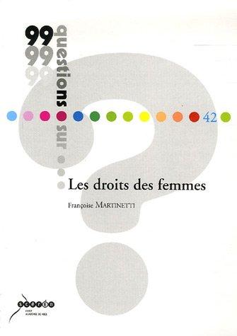 Les droits des femmes: Fran?oise Martinetti