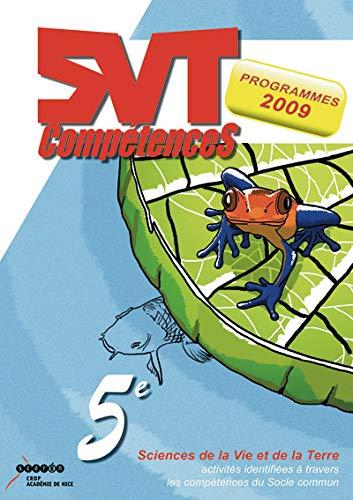 9782866294397: SVT 5e : Activit�s identifi�es � travers les comp�tences du socle commun, programmes 2009