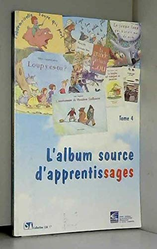 9782866324988: L'album source d'apprentissage : Tome 4