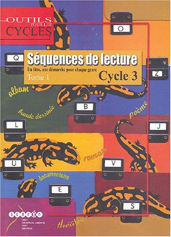 9782866333874: Séquences de lecture Cycle 3 : Tome 1 - Un titre, une démarche pour chaque genre