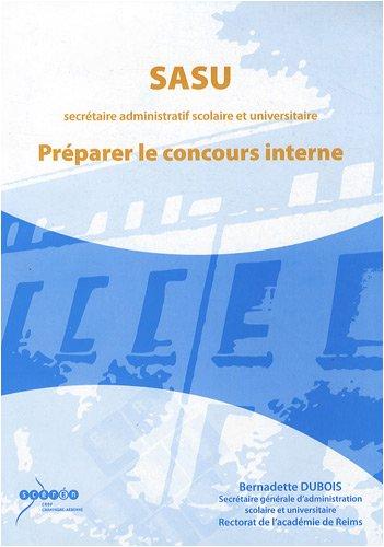 9782866334628: SASU (secr�taire administratif scolaire et universitaire) : Pr�parer le concours interne