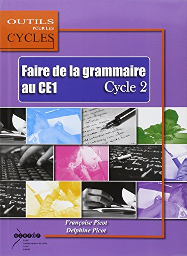 9782866334680: Faire de la grammaire au CE1 Cycle 2