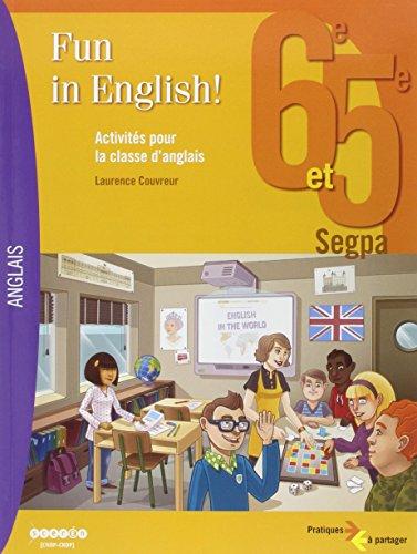 9782866335137: Fun in english! 6e et 5e SEGPA. Activit�s pour la classe d'anglais