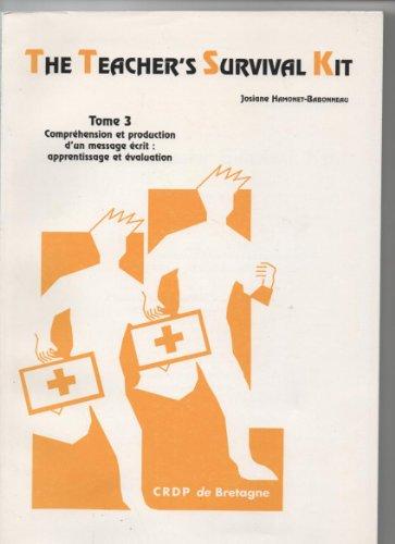 9782866342227: The teacher's survival kit tome 3 des reponses aux questions ... ref 350 b 6030