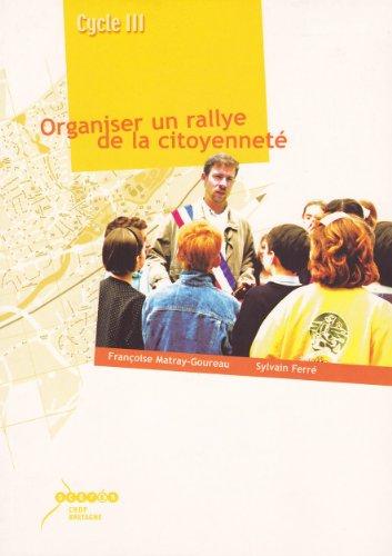 9782866343873: Organiser un rallye de la citoyennet�