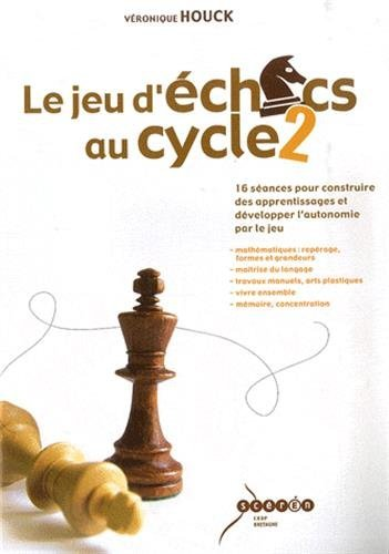 9782866344085: Le jeu d'�checs au cycle 2
