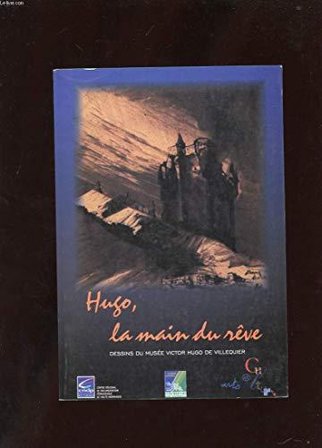 9782866351731: Catalogue Hugo la main du r�ve : dessins du musee victor hugo de villequier