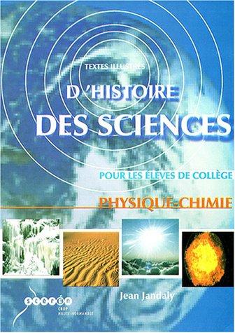 9782866351908: Physique-chimie : Textes illustrés d'histoire des sciences pour les élèves de collège (1Cédérom)