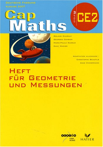 9782866363543: Cap Maths CE2 Deutsche fassung : Heft für Geometrie und Messungen