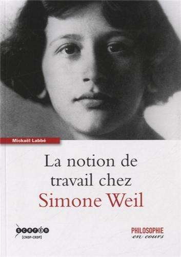 9782866364335: La notion de travail chez Simone Weil