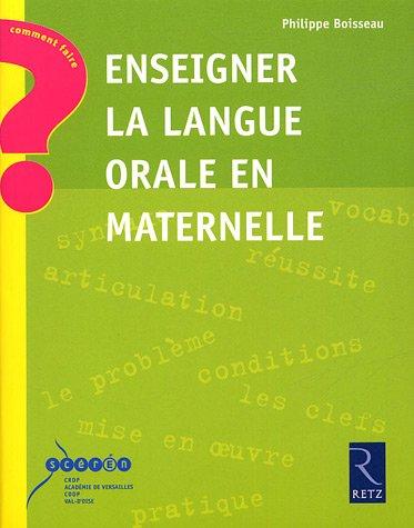 9782866374211: Enseigner la langue orale en maternelle