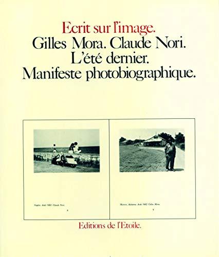 9782866420109: L'Été dernier : Manifeste photobiographique
