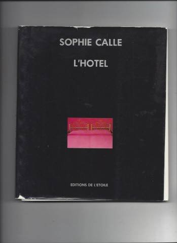 L'hotel (French Edition): Calle, Sophie