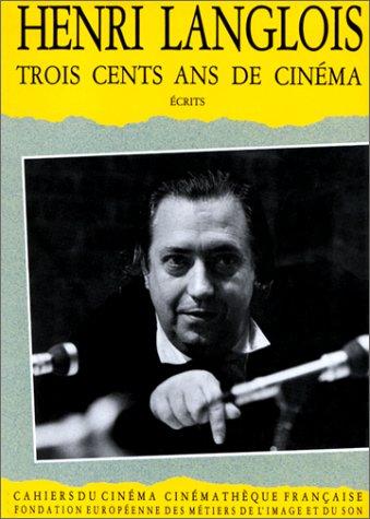 9782866420451: Trois cents ans de cinéma : Écrits