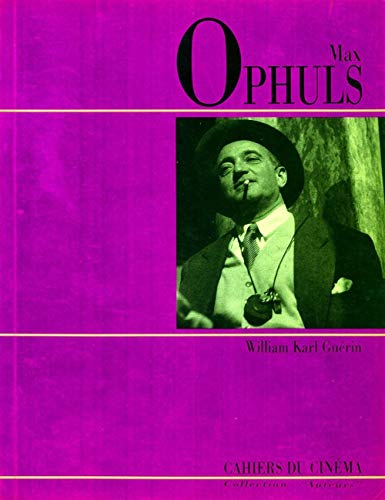 Max Ophuls (Cahiers du cinema) (French Edition): Guerin, William Karl