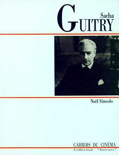 9782866420703: Sacha Guitry (Cahiers du cinéma) (French Edition)