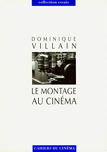 Le Montage au Cinema: Villain, Dominique