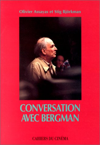 Conversation avec Bergman (French Edition) (2866420926) by Ingmar Bergman