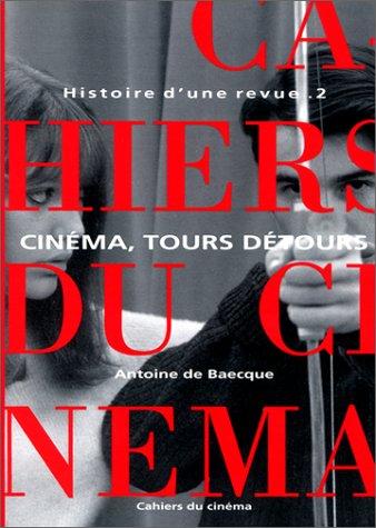 9782866421090: Histoire d'une revue, tome 2 : Cinéma, tours détours, 1959-1981