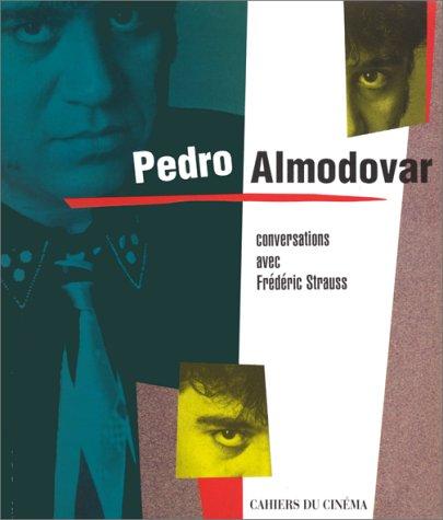9782866421441: PEDRO ALMODOVAR. Conversations avec Frédéric Strauss